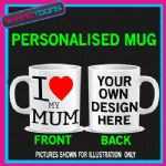 I LOVE HEART MY MUM MOTHER COFFEE MUG GIFT